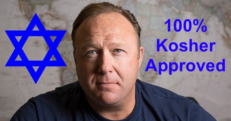 alex jones jew zionist shill kosher approved